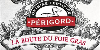 The road of the Périgord Foie Gras